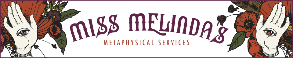 Miss Melinda's Metaphysical Services Banner
